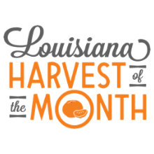 Louisiana Harvest of the Month